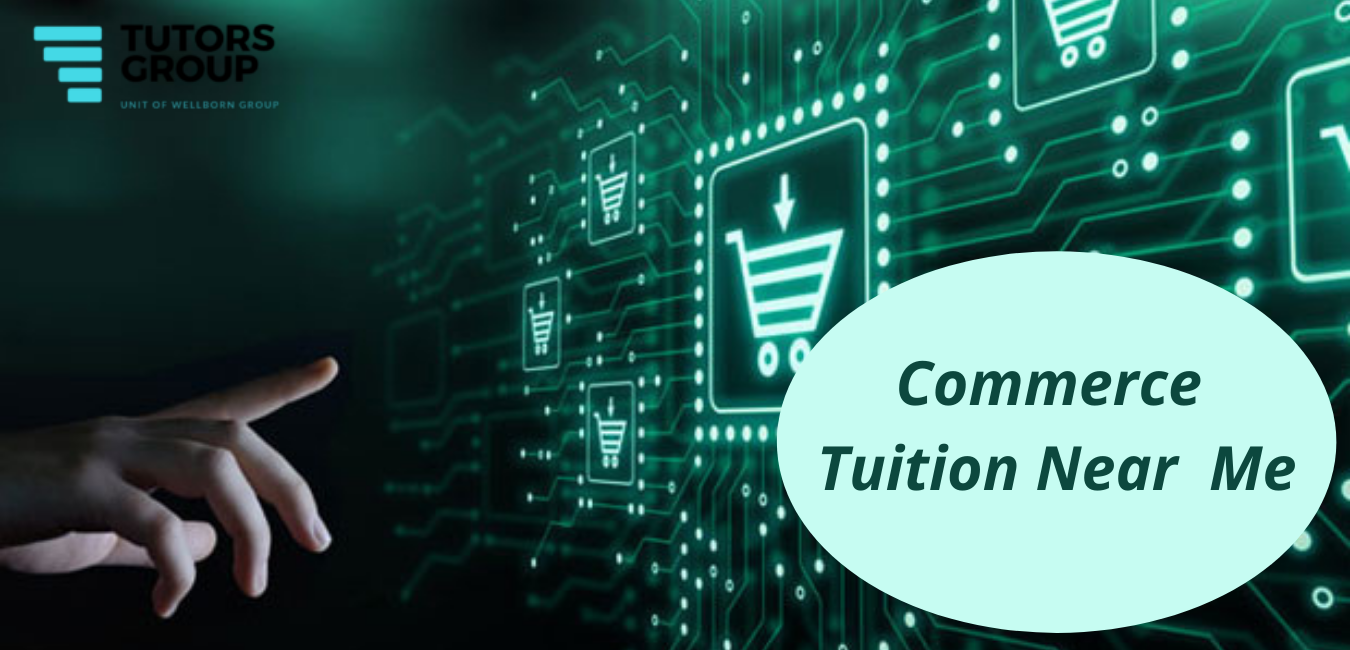 commerce tuition near me